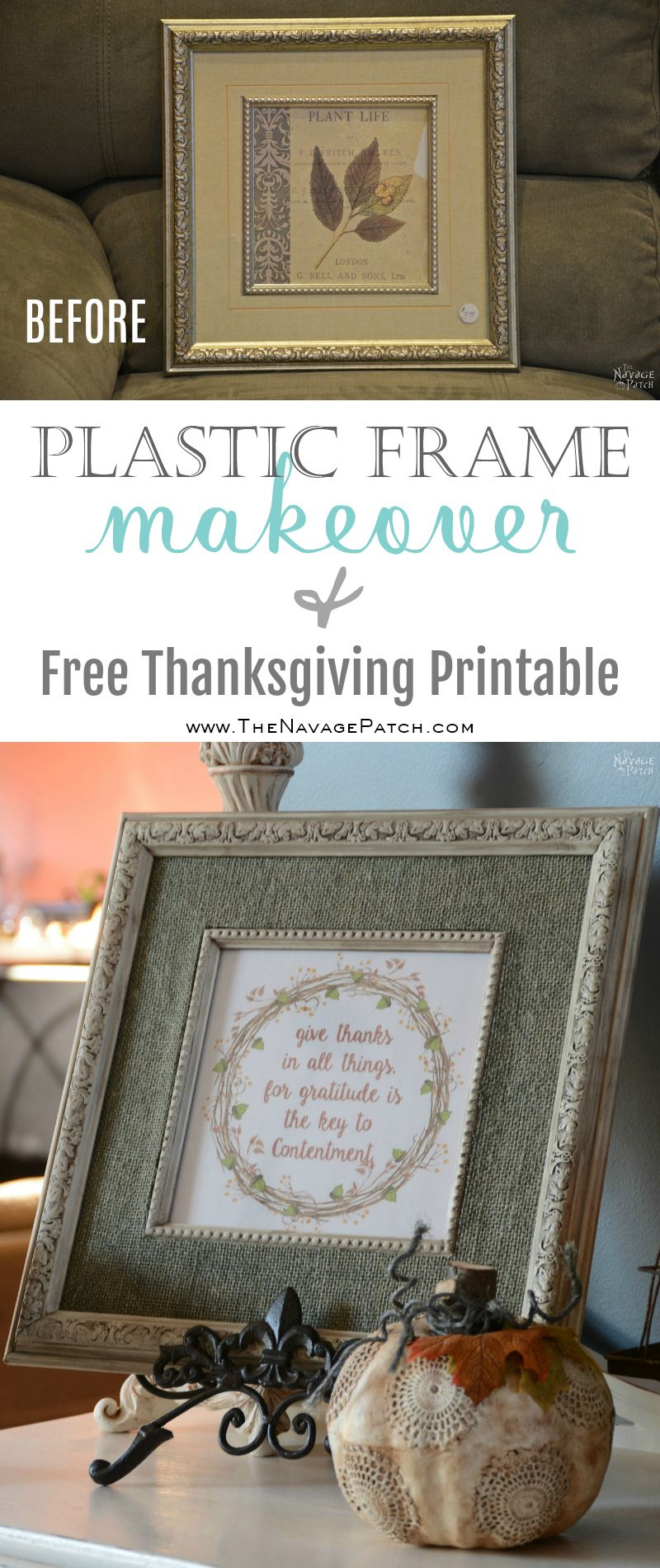Plastic Frame Makeover {and Free Thanksgiving Printable} | DIY picture frame makeover | Painted and antiqued frame | Free Thanksgiving printable | DIY burlap picture frame mat | How to make a burlap picture frame mat | How to paint and distress plastic frames | Before & After | DIY home decor | TheNavagePatch.com