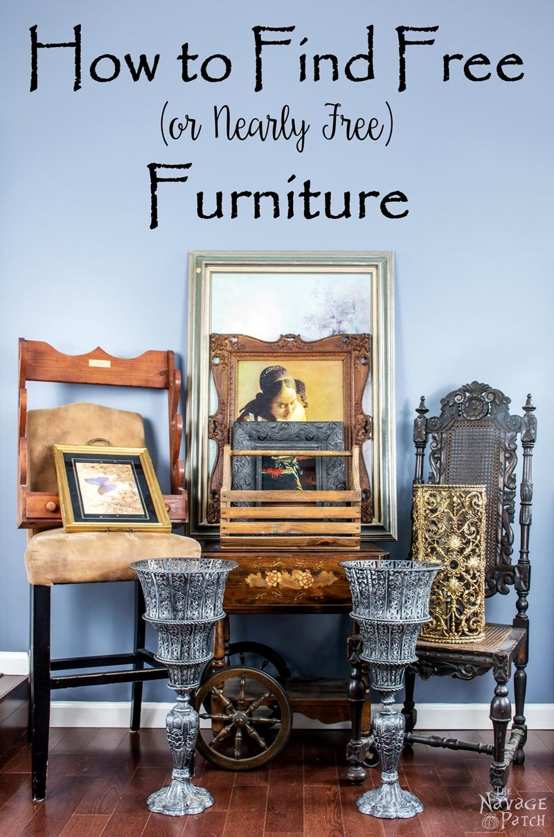 How to Find Free (or Nearly Free) Furniture | If you know where to look, it's easy to find free or nearly free furniture. Learn our tricks on how to find free furniture. | TheNavagePatch.com