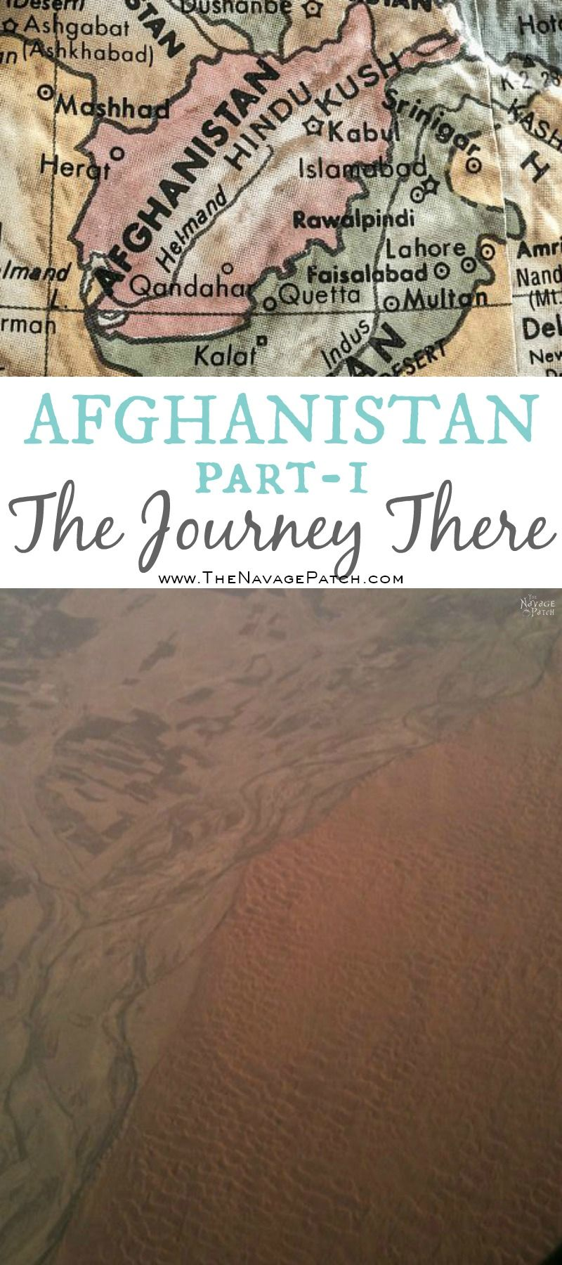 Afghanistan Part-1: The Journey There | The Navages' Travel Journal | TheNavagePatch.com
