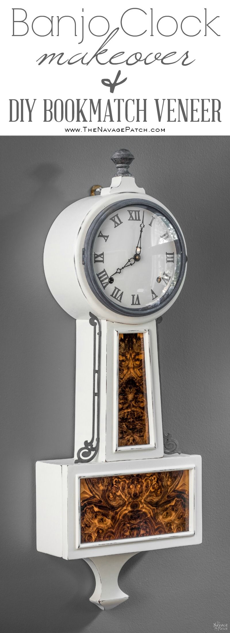 Banjo Clock Makeover | DIY furniture makeover with homemade chalk paint and exotic wood veneer | How to cover wood stains when painting with chalk paint | Homemade chalk paint recipe | Diy veneer tutorial | How to apply veneer | Woodworking | Refurbished banjo clock | Before & After | Victorian style furniture | Annie Sloan Old White color | TheNavagePatch.com