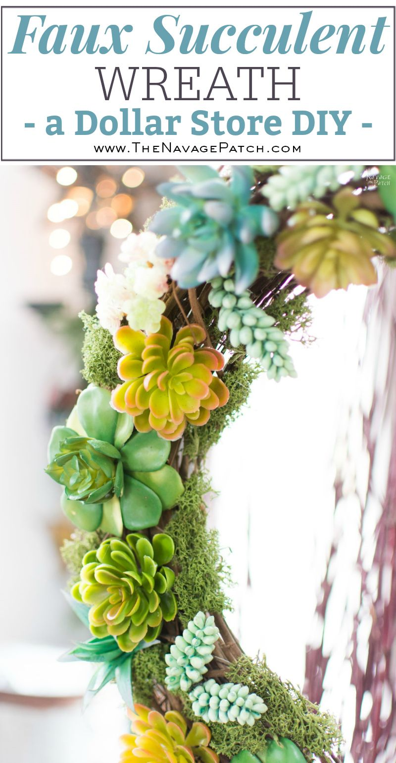 Faux Succulent Wreath A Dollar Store Diy The Navage Patch