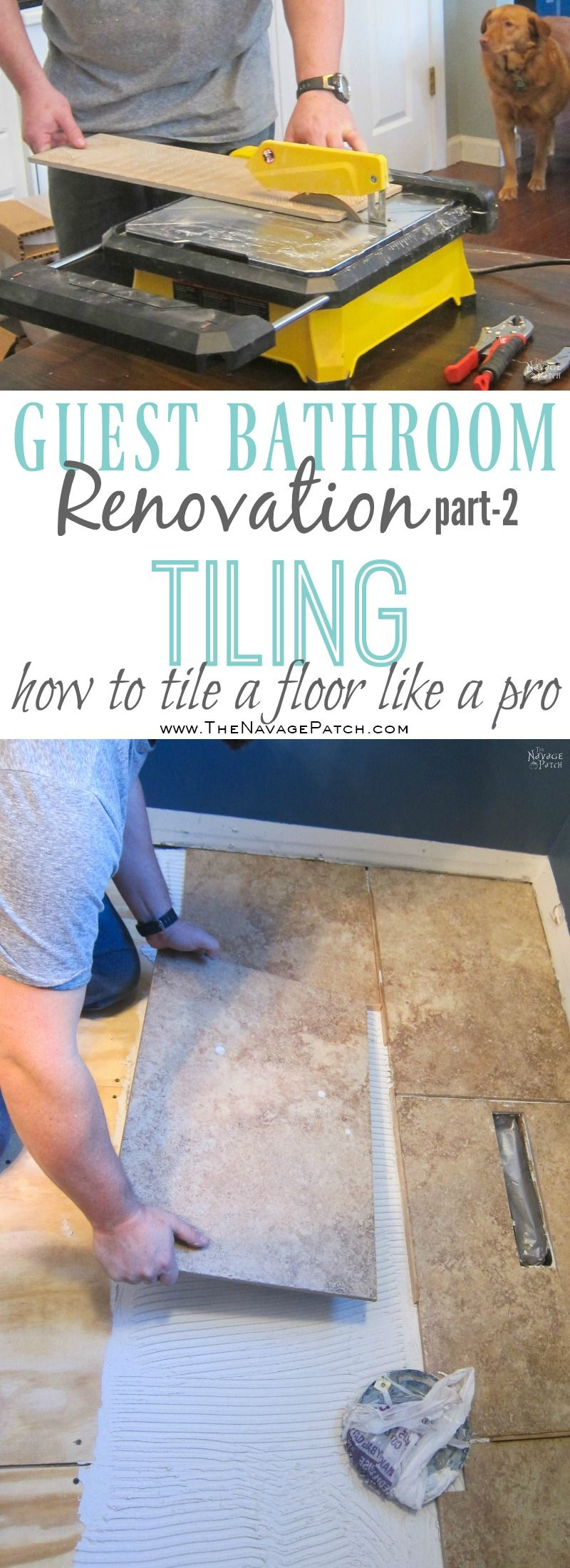 Guest Bathroom Renovation | How to tile a floor like a pro | DIY floor tiling | How to cut tiles | How to repair broken ceramic tiles | How to lay subfloor | DIY subflooring | How to grout tiles | DIY tile grouting and sealing | How to seal your tiles and grouting | DIY bathroom flooring | When to use concrete board as subfloor | How to choose grout color | DIY tile spacers | How to lay tiles | DIY tile installation | How to install ceramic tiles | DIY porcelain tiling | Before & After | DIY Bathroom Renovation | TheNavagePatch.com
