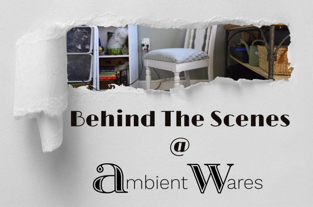 Behind the Scenes at Ambient Wares