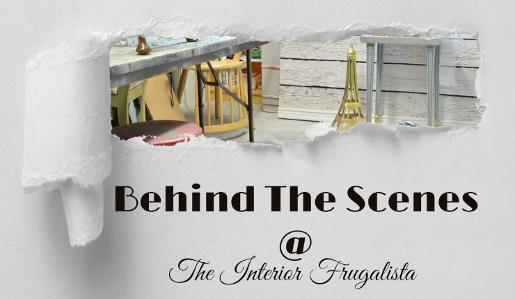 Behind the Scenes at The Interior Frugalista