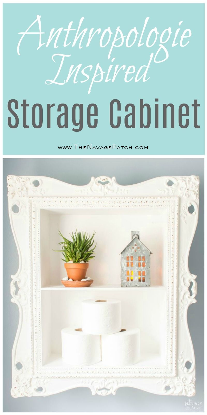 Anthropologie inspired storage cabinet | DIY storage cabinet | Upcycled picture frame | DIY chalk paint recipe | Anthropologie knockoff storage cabinet | How to turn picture frame to storage cabinet | DIY furniture and easy organization | DIY cabinetry and woodworking | Homemade chalk paint | Before & After | TheNavagePatch.com