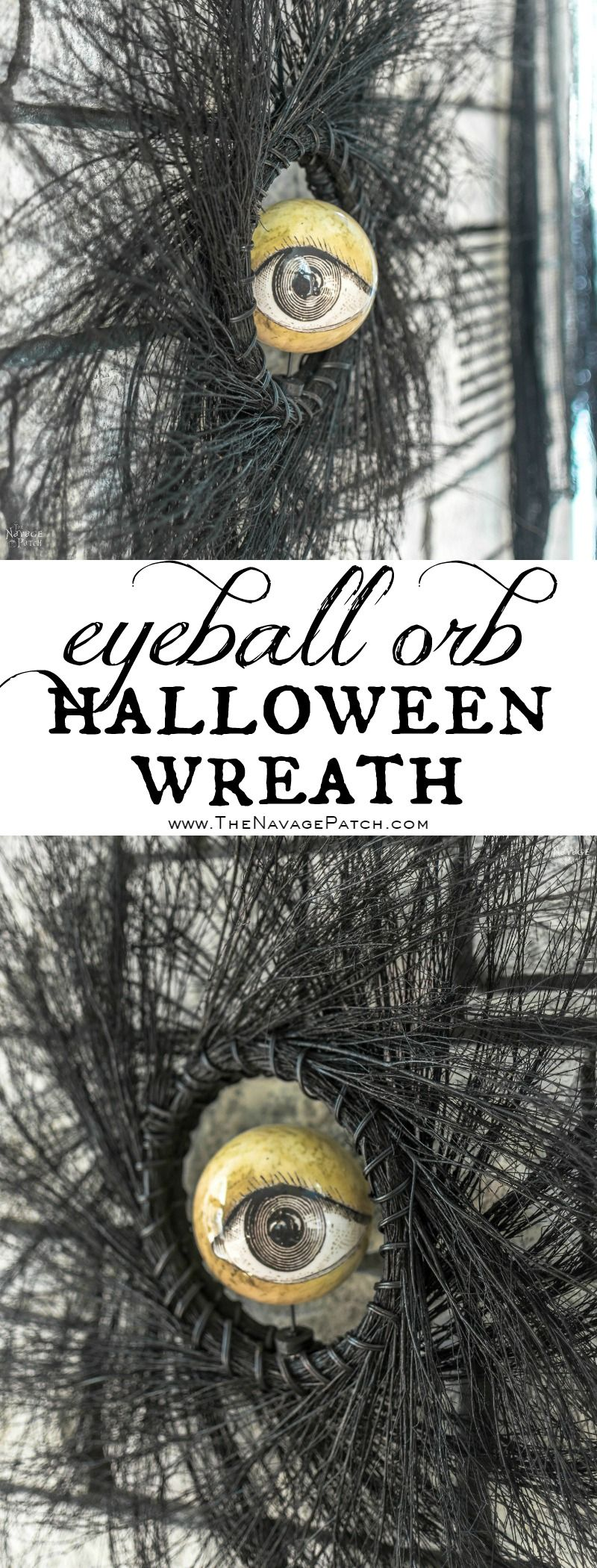 Eyeball Orb Halloween Wreath | Easy and budget friendly DIY Halloween wreath| Quick and elegant Halloween wreath | Fun and spooky Halloween decorations| TheNavagePatch.com