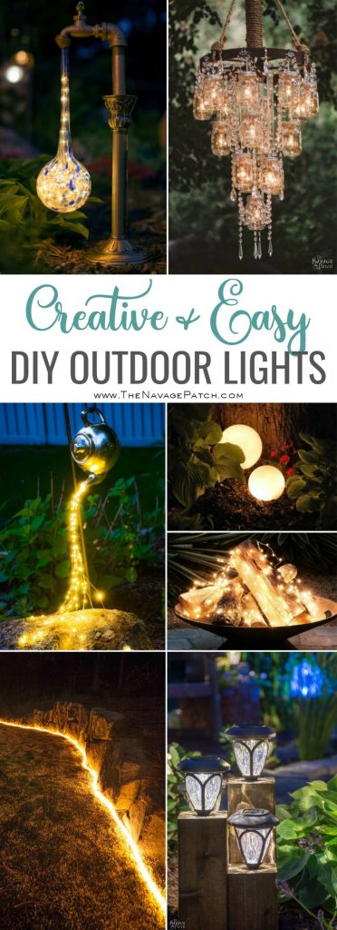 Creative And Easy Diy Outdoor Lighting Ideas The Navage Patch