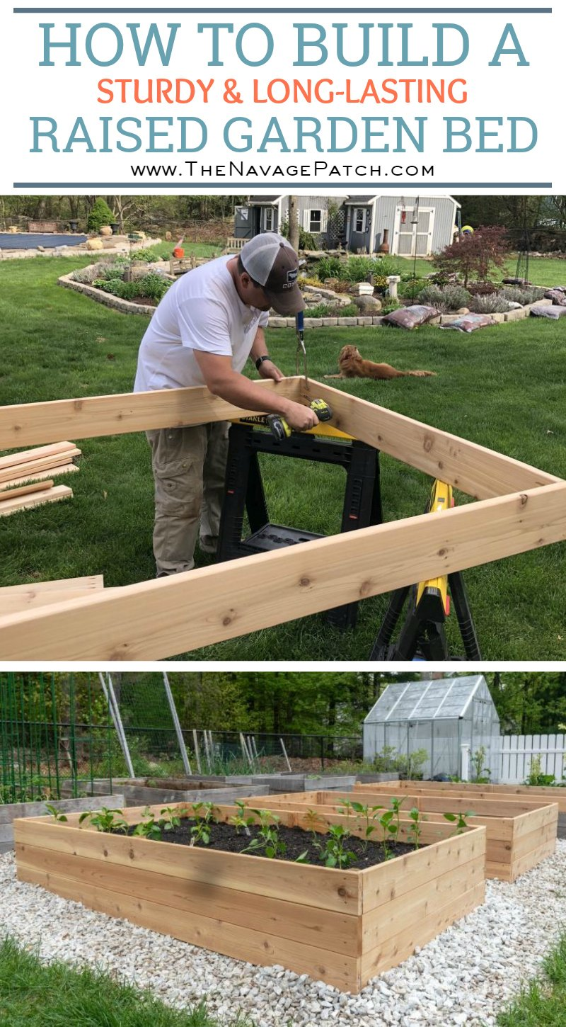 DIY Raised Garden Beds Tutorial - The Navage Patch