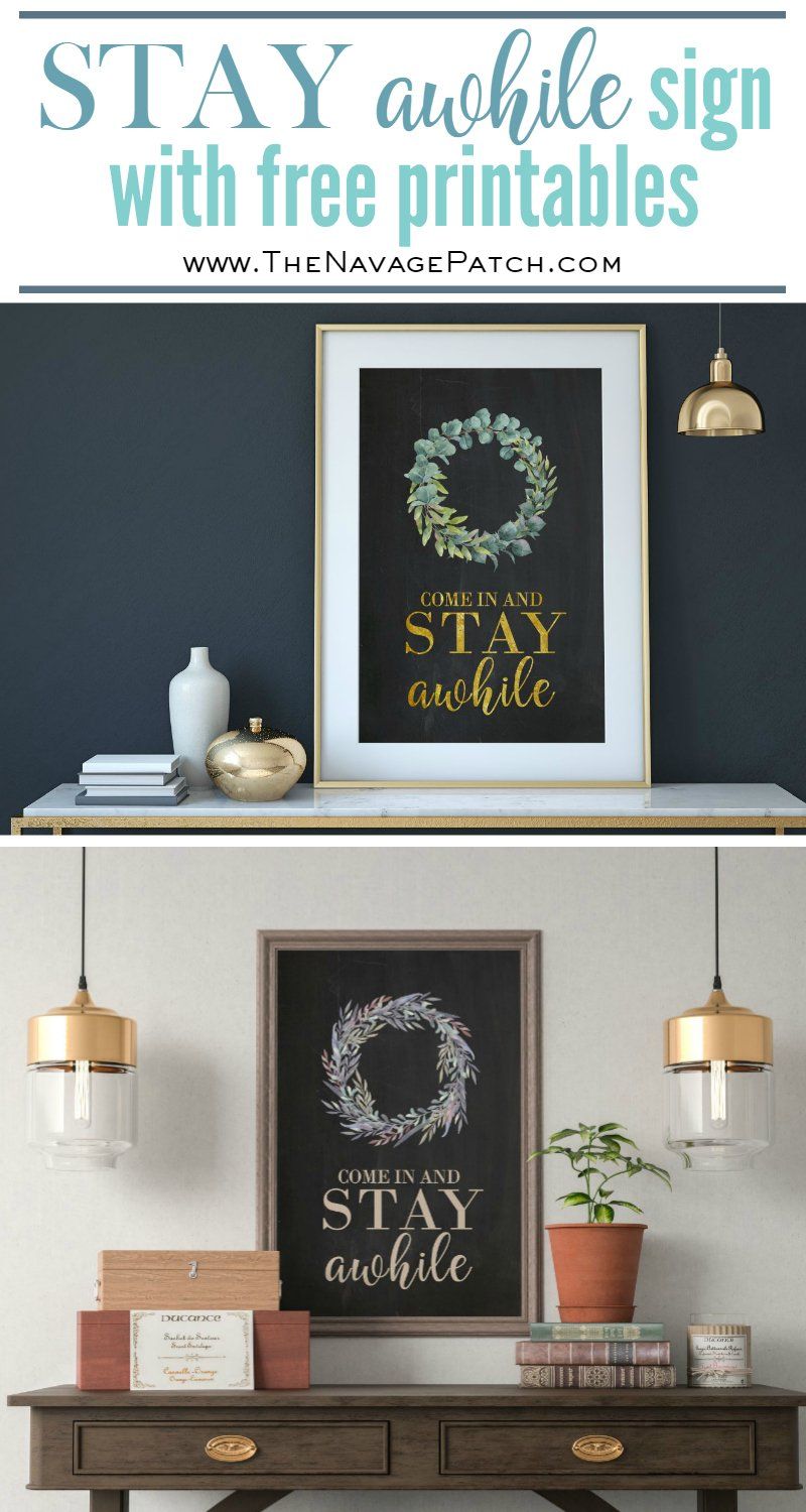 DIY Stay Awhile Sign with Free Printable   Free printable Stay Awhile sign and olive wreath   Free printable eucalyptus wreath and farmhouse style wall art   Gilded Stay Awhile sign   Ready to print DIY wall decoration   Upcycled frame   Stay Awhile sign with boxwood wreath   #TheNavagePatch #FreePrintable #GalleryWall #Upcycled #DIY #HomeDecor   TheNavagePatch.com