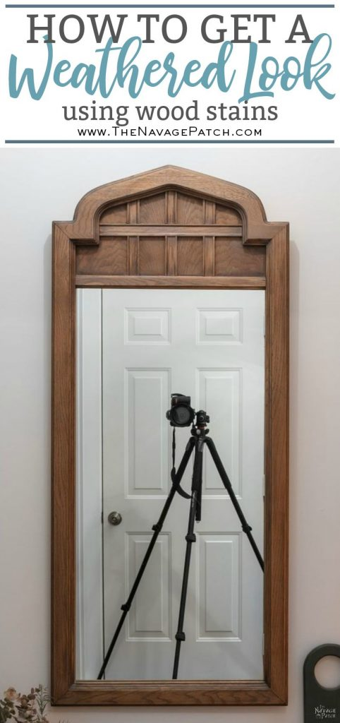 Arched Mirror Makeover | How to get weathered look using stain | Large mirror frame makeover | How to get the aged wood look with stain | How to create a rustic look with wood stain | DIY Mirror makeover | #TheNavagePatch #Furnituremakeover #HowTo #diy #homedecor #farmhouse #archedmirror #mirror #weathered | TheNavagePatch.com
