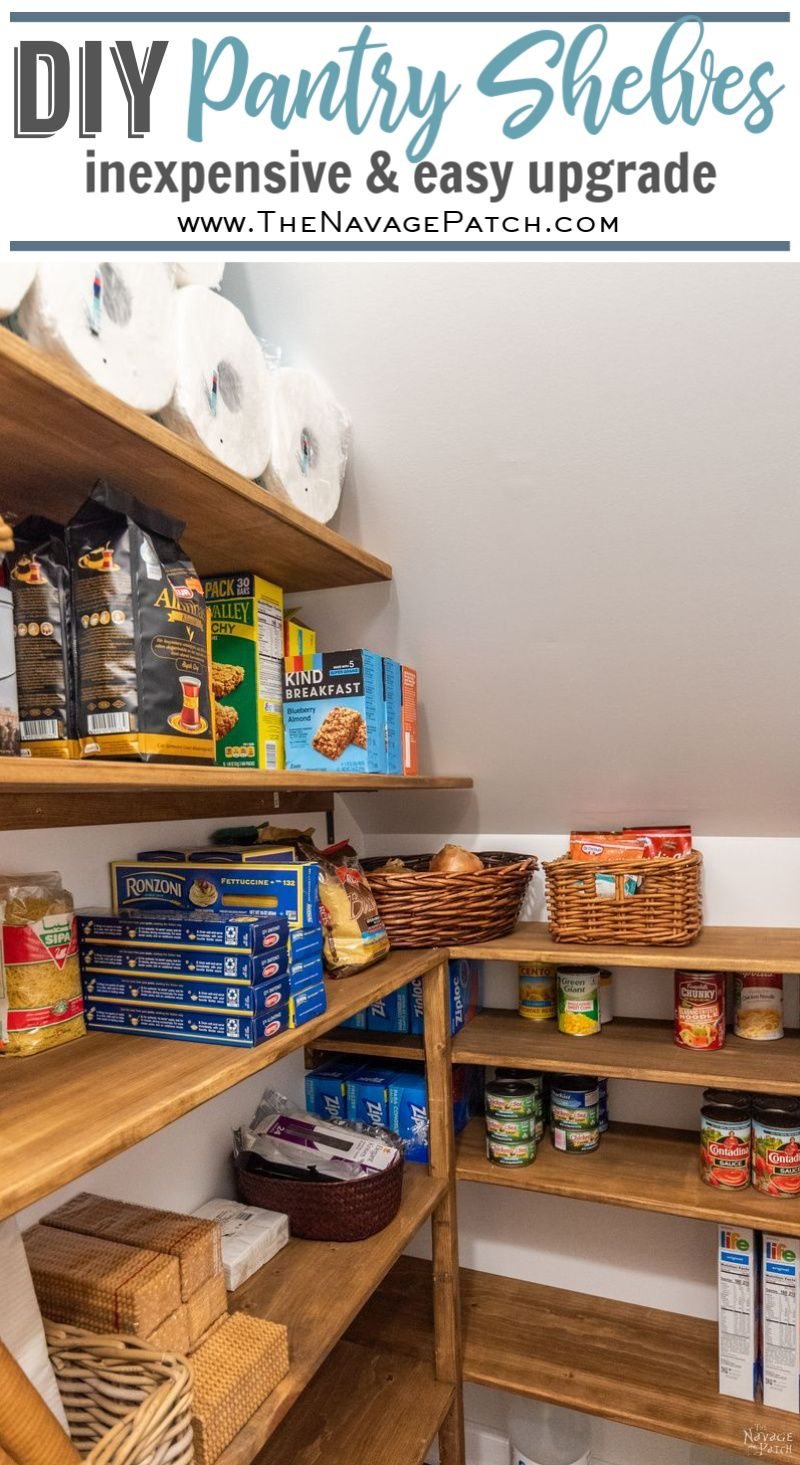 Diy Pantry Shelves The Navage Patch